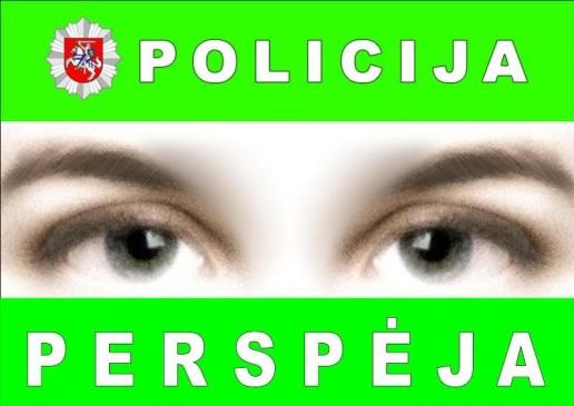 Policija perspėja