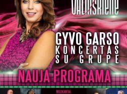 Ingos Valinskienės ir grupės gyvo garso koncertas su nauja programa