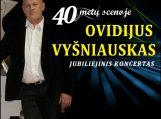 Ovidijus Vyšniauskas – 40 metų scenoje