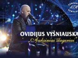 """Ovidijus Vyšniauskas: """"Auksiniai šlageriai"""""""