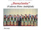 """Pavakarojimas su Ukrainos dainų ir šokių ansambliu """"Darnyčanka"""""""